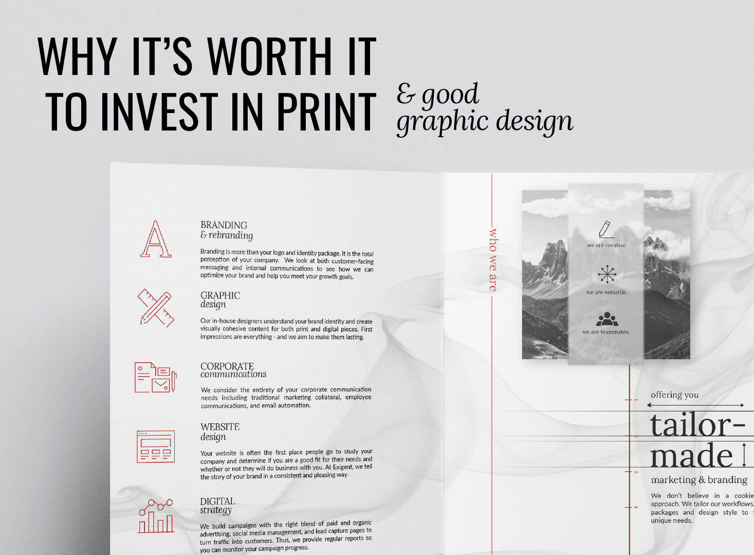invest in print and good graphic design